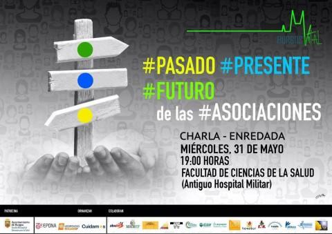 #Pasado, #Presente y #Futuro de las #Asociaciones  @ Facultad Ciencias de la Salud | Burgos | Castilla y León | España